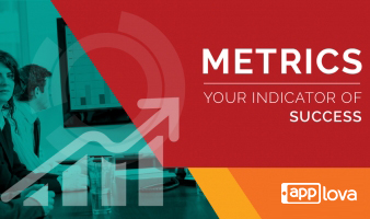 Metrics, Your Indicator of Success